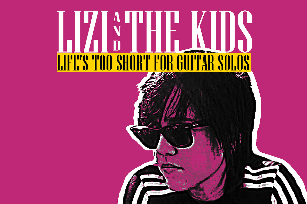 Life's too short for guitar solos, l'EP di esordio dei Lizi and the Kids